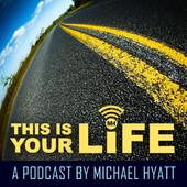 Resources_Podcast_ThisIsYourLife_MichaelHyatt