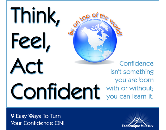 How To Turn Your Confidence ON!