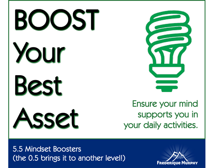 5.5 Success Mindset Boosters (the 0.5 brings it to another level!)