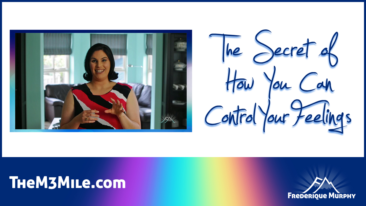 The M3 Mile Podcast #1-04 | The Secret of How You Can Control Your Feelings | Episode Thumbnail
