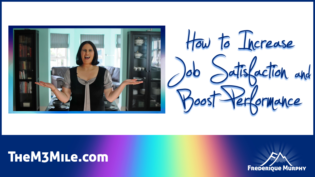 The M3 Mile Podcast #1-06 |How to Increase Job Satisfaction and Boost Performance | Episode Thumbnail